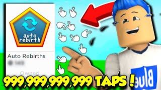 So I Bought UNLIMITED REBIRTHS In Tapping Simulator And Got BILLIONS OF TAPS!! (Roblox)