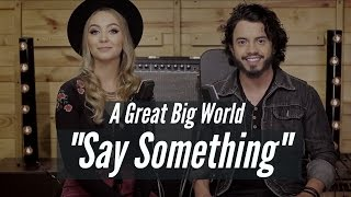 Say Something - MAR ABERTO (Cover A Great Big World e Christina Aguilera)