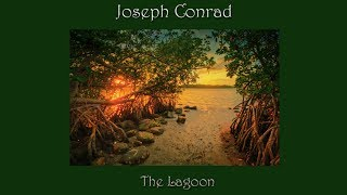 The Lagoon by Joseph Conrad