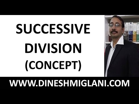 Best Concepts and Shortcuts on Successive Division Concept by Dinesh Miglani