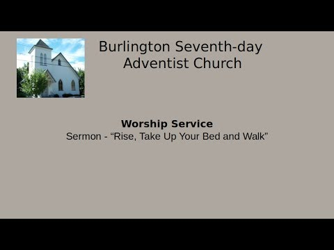 Burlington Seventh Day Adventist Church Rise Take Up Your Bed And