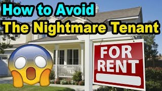 Avoid the NIGHTMARE tenant and eviction: My Tenant screening process