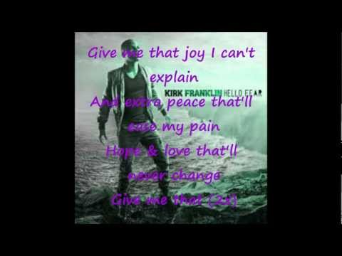 Kirk Franklin Feat. Mali Music - Give Me (With Lyrics On-Screen)