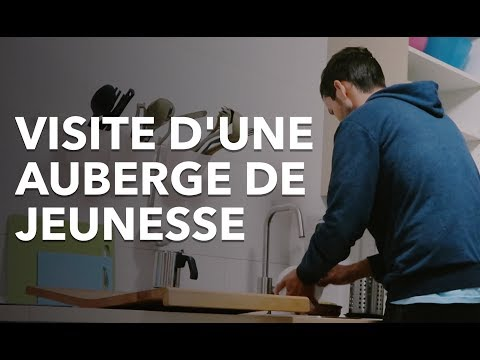 VISITE D'UNE AUBERGE DE JEUNESSE (POUR CEUX QUI NE CONNAISSENT PAS)