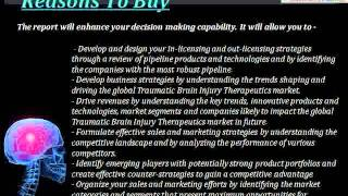 Aarkstore - Traumatic Brain Injury Therapeutics - Pipeline Assessment and Market Forecasts to 2019