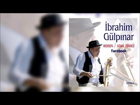 İbrahim Gülpınar-Atma Türkü-Horon [Official Audio ©Arşiv-2015 Köprülü Film Müzik]