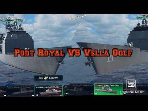 Kakak & Adik lagi berantem |Port Royal VS Vella gulf | Modern warship
