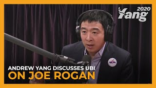 Andrew Yang Makes the Case for Universal Basic Income on Joe Rogan