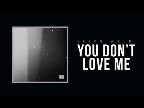 "Juice WRLD ""YOUDONTLOVEME"" (Official Audio)"