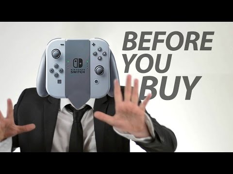 Nintendo Switch - Before You Buy