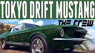 The Crew Fast & Furious Car Build : Ford Mustang (Shelby GT500) Car Build