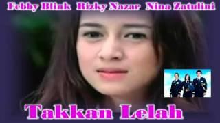 {FansClips} Rizky Nazar -  Takkan Lelah  (Febby Blink Rizky Nazar Nina Zatulini )