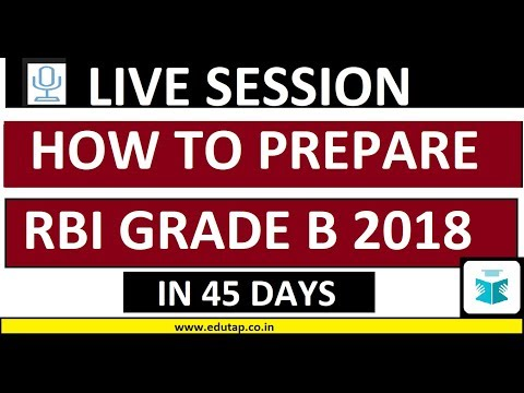 How to Prepare for RBI Grade B 2018 in next 45 Days