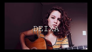 Baixar Deixa - Lagum ft. Ana Gabriela (Cover) By Carol Biazin