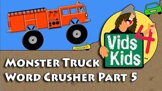 Monster Truck Word Crusher Part 5 - Fire Truck