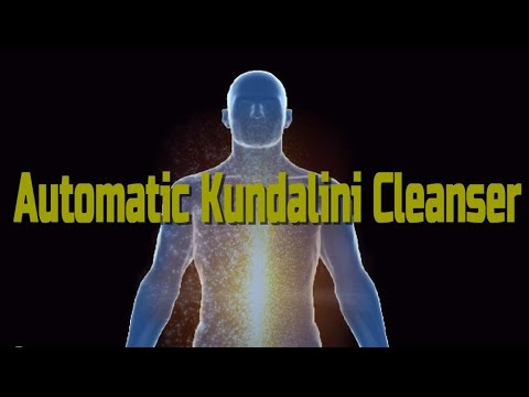 Automatic Kundalini Cleanser Frequency