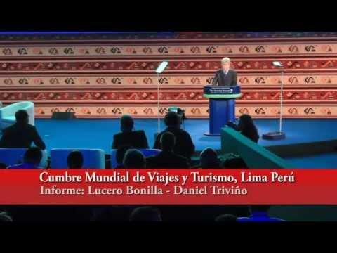 Cumbre Mundial de Viajes y Turismo, Lima Perú 2014