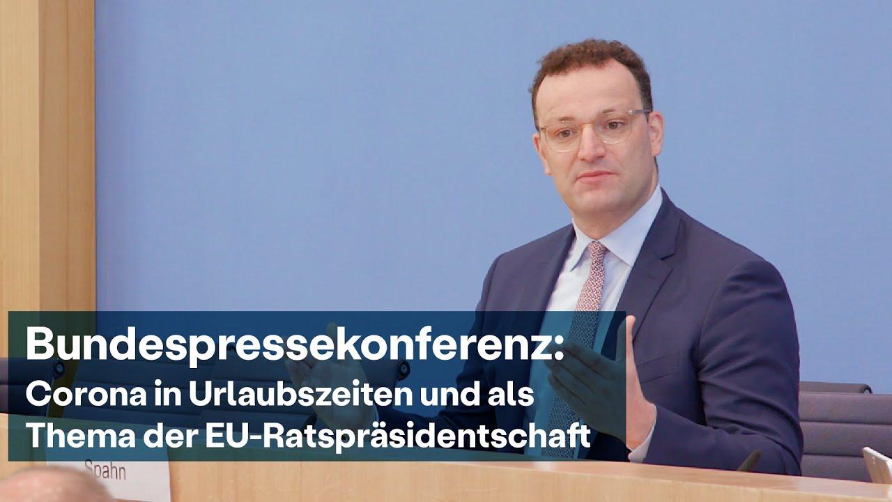 Bundespressekonferenz mit Jens Spahn: Corona in Urlaubszeiten und die EU-Ratspräsidentschaft