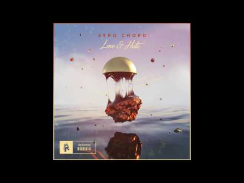Aero Chord - Love & Hate (Full EP)