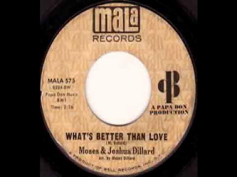 Moses Joshua Dillard My Elusive Dreams Whats Better Than Love