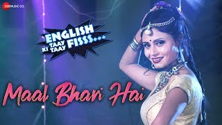 Maal Bhari Hai | English Ki Taay Taay Fisss | Manoj Joshi, Govind Namdev & Sunil Pal | Mamta Sharma