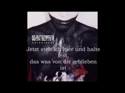 We Butter The Bread With Butter - Ohne Herz (lyrics, HD)