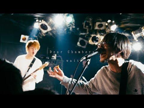 Dear Chambers - wait (Official Video)