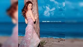 Céline Dion …