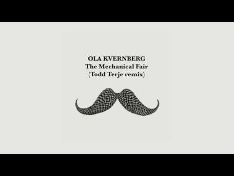 Ola Kvernberg - The Mechanical Fair (Todd Terje remix)