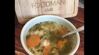 Куриный супчик с вермишелью: рецепт от Foodman.club