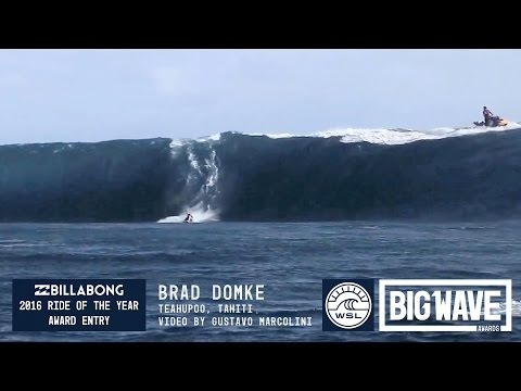 Brad Domke at Teahupoo – 2016 Billabong Ride of the Year Entry – WSL Big Wave Awards