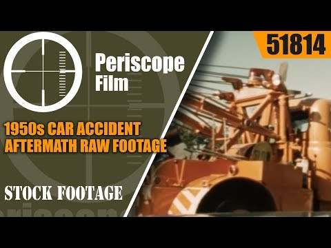 1950s CAR ACCIDENT AFTERMATH RAW FOOTAGE  SHOT BY NEWS CAMERAMAN  51814