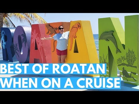 What To Do In ROATAN Honduras For A Day On A Cruise Ship Excursion