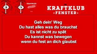 Kraftklub - Fenster (Songtext)