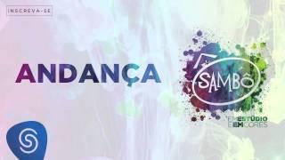 Baixar Sambô - Andança (Álbum Em Estúdio e em Cores) [Áudio Oficial]