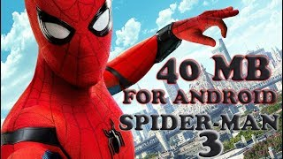 [40MB] How To Download Spiderman 3 Game On Any Android Device | Highly Compressed