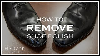 How To Remove Shoe Polish From Leather Shoes