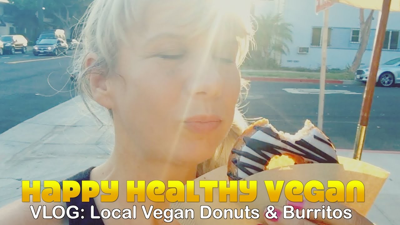 VLOG: Donut & Burrito Feast. Fully Healthy & Vegan.