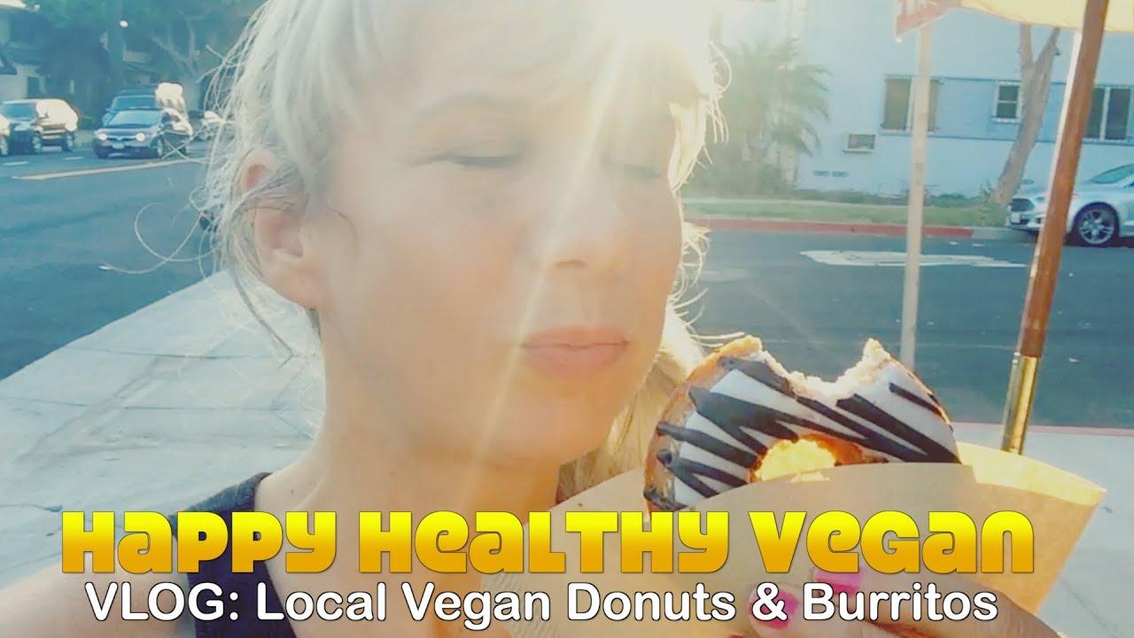 VLOG: Donut & Burrito Feast. Fully Healthy & Vegan.