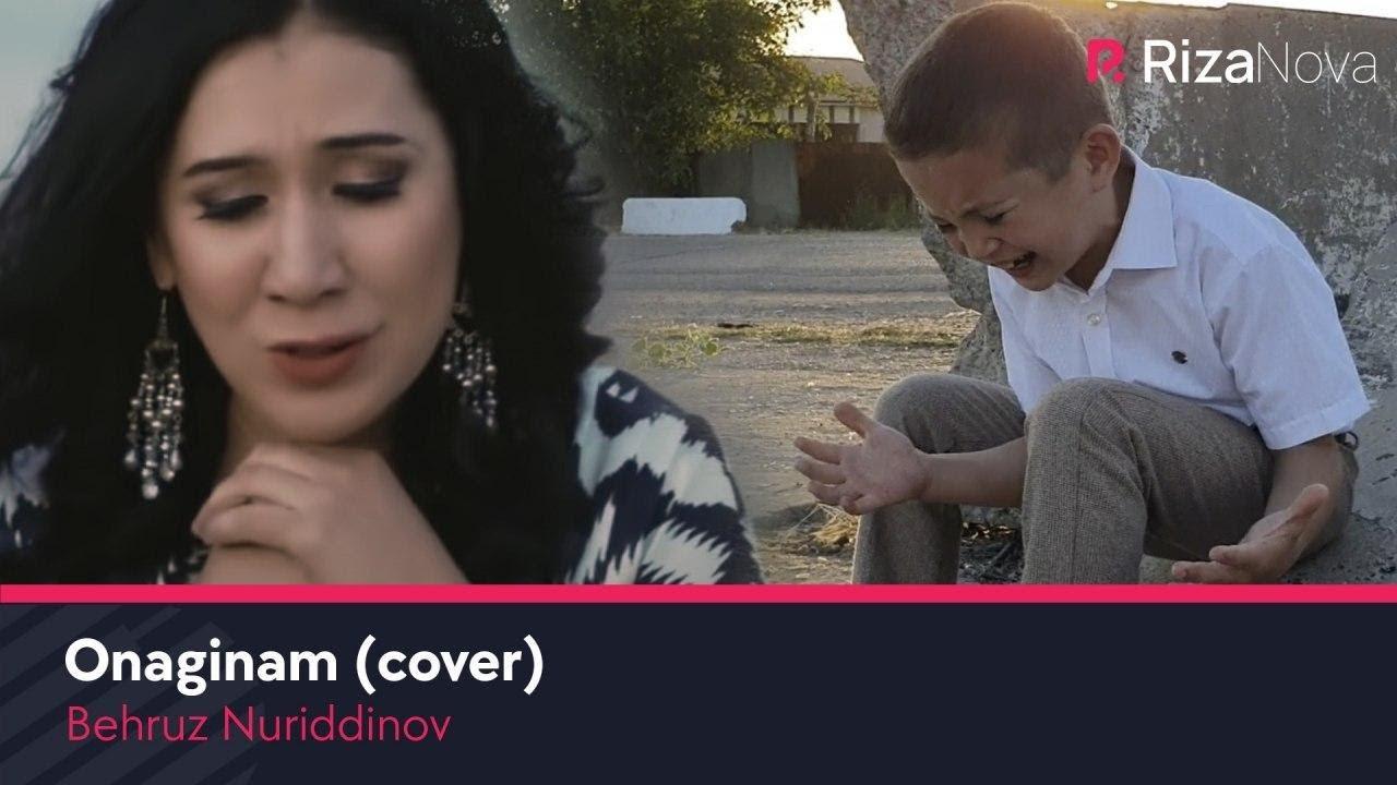 Behruz Nuriddinov - Onaginam (cover Dildora Niyozova)