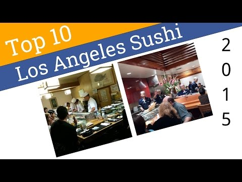 Best sushi restaurants in los angeles ca