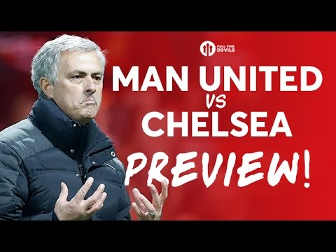 Manchester United vs Chelsea | LIVE PREVIEW