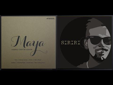 Bipul Chettri - Siriri (Album - Maya)