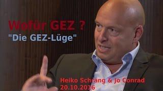 Wofür GEZ? Heiko Schrang & Jo Conrad   Bewusst.TV - 20.10.2016