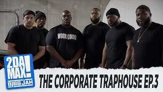 """THE CORPORATE TRAPHOUSE EP 3"" 