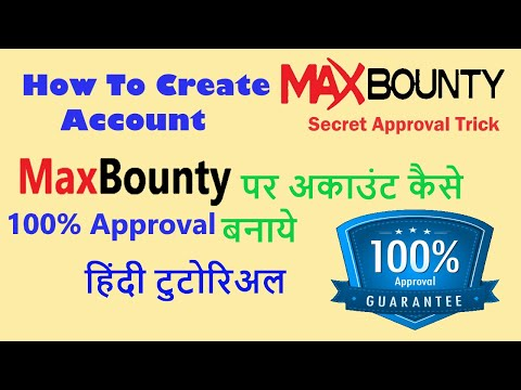 How to create Max Bounty account | How to get approved on Max Bounty | Hindi Guide