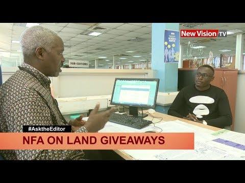 New Vision Editor John Kakande on NFA land give away