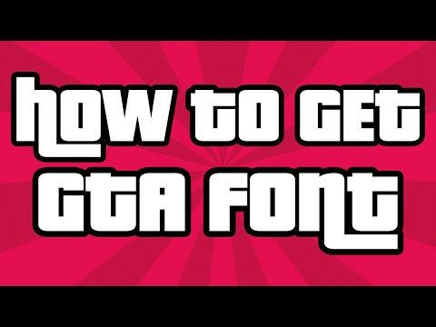 How To Download The GTA Font - How To Get the GTA Font Download & Installation 2015  (GTA V)
