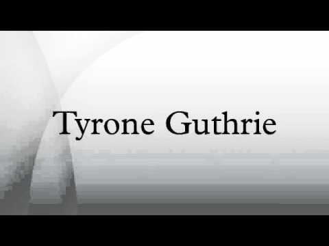 Tyrone Guthrie