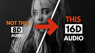 Billie Eilish - when the party's over (16D Audio)